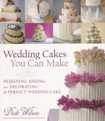 Könyv - Wedding Cakes You Can Make Dede Wilson